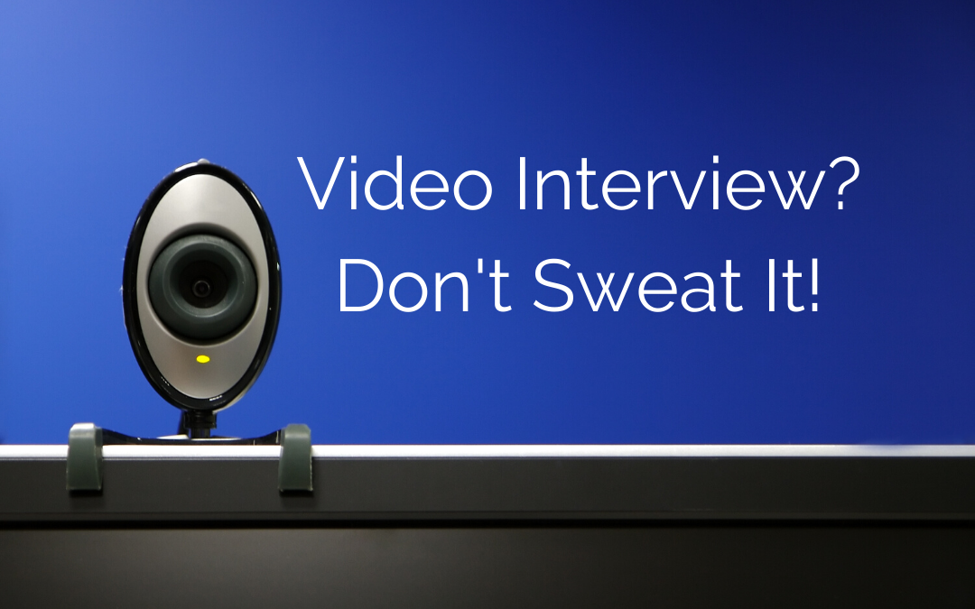 How to Nail Your Video Interview